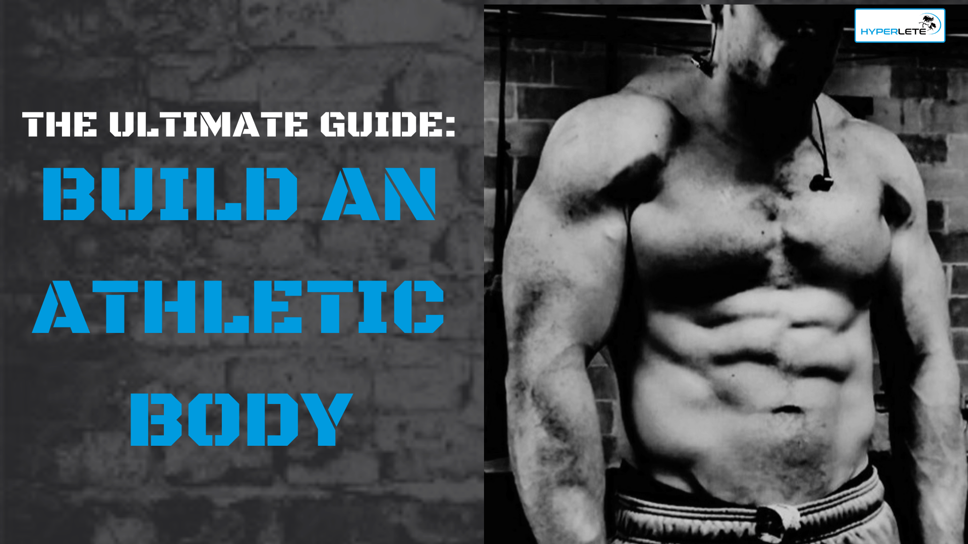 Ultimate Guide To Build An Athletic Body